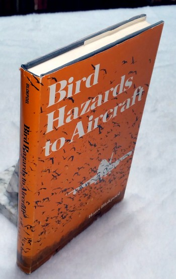 Image for Bird Hazards to Aircraft: Problems and Prevention of Bird/Aircraft Collisions