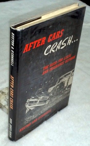 Image for After Cars Crash: The Need for Legal and Insurance Reform