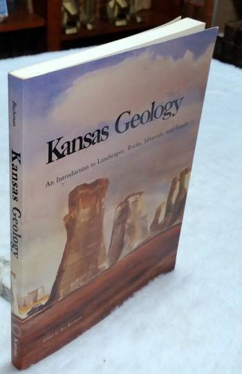 Image for Kansas Geology: An Introduction to Landscapes, Rocks, Minerals, and Fossils