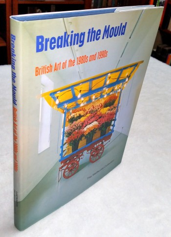 Image for Breaking the Mould:  British Art of the 1980s and 1990s, The Weltkunst Collection