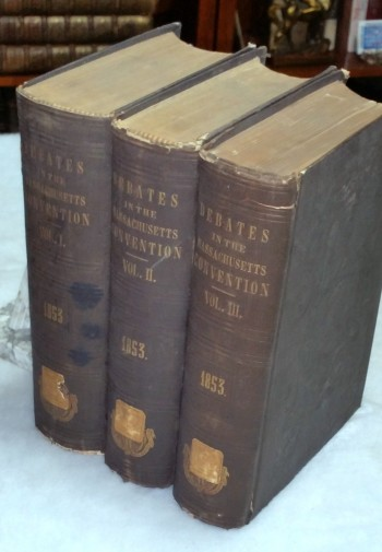 Image for Official Report of the Debates and Proceedings in the State Convention Assembled May 4th, 1853, to Revise and Amend the Constitution of the Commonwealth of Massachusetts (Three Volumes)