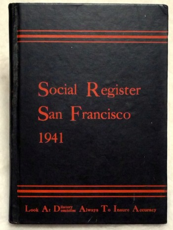 Image for Social Register, San Francisco 1941. Vol. LV, No. 9
