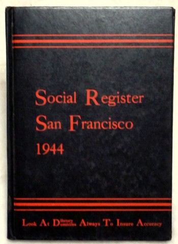 Image for Social Register, San Francisco 1944. Vol. LVIII, No. 9