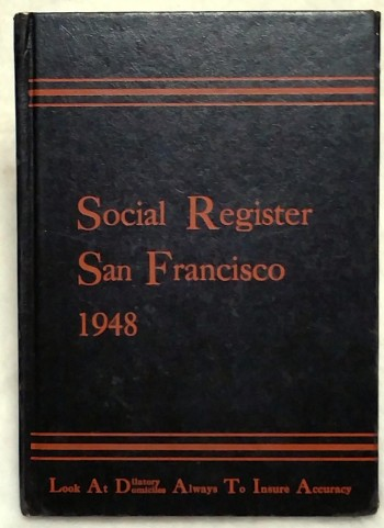 Image for Social Register, San Francisco 1948. Vol. LXII, No. 9