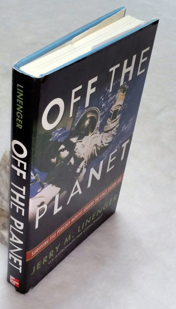 Image for Off the Planet: Surviving Five Perilous Months Aboard the Space Station Mir