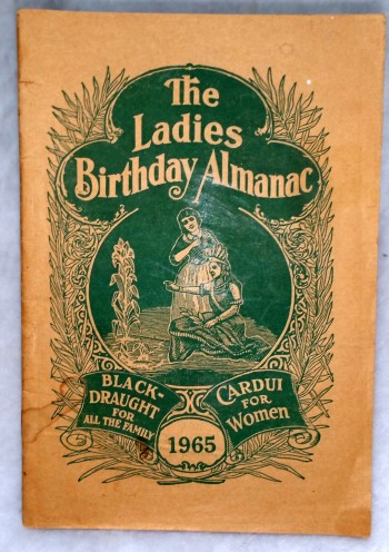 Image for The Ladies Birthday Almanac, 1965...  Black-Draught for All the Family; Cardui for Women