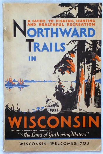 "Image for ""Northward Trails in Wisconsin"""