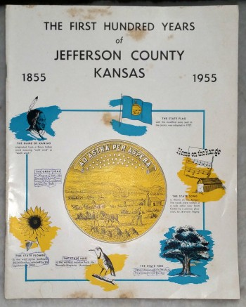 Image for The First Hundred Years of Jefferson County, Kansas 1855-1955