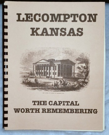 Image for Lecompton, Kansas: The Capital Worth Remembering