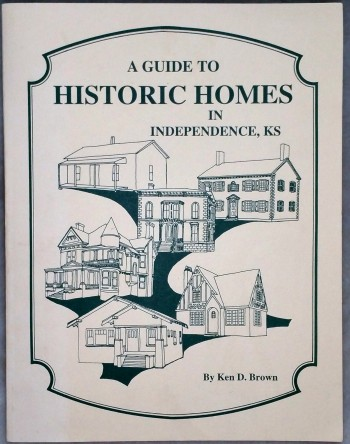 Image for A Guide to Historic Homes in Independence, Kansas