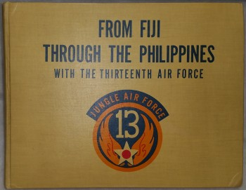 Image for From Fiji Through the Philippines with the Thirteenth Air Force