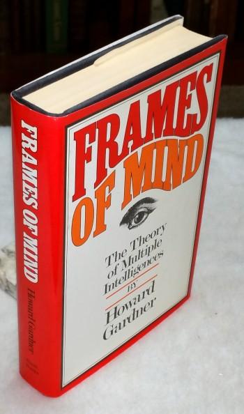 Image for Frames of Mind: The Theory of Multiple Intelligences