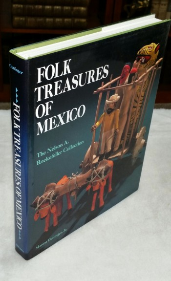 Image for Folk Treasures of Mexico: The Nelson A. Rockkefeller Collection in the San Antonio Museum of Art and the Mexican Museum, San Francisco