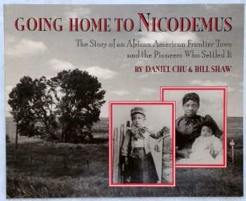 Image for Going Home to Nicodemus: The Story of An African American Frontier Town and the Pioneers Who Settled It