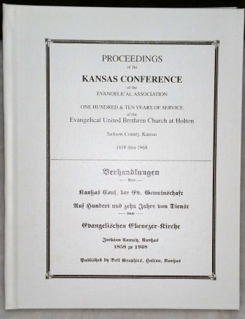 Image for Proceedings of the Kansas Conference of the Evangelical Association One Hundred & Ten Years of Service