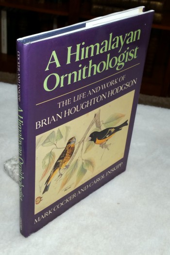 Image for A Himalayan Ornithologist:  The Life and Work of Brian Houghton Hodgson