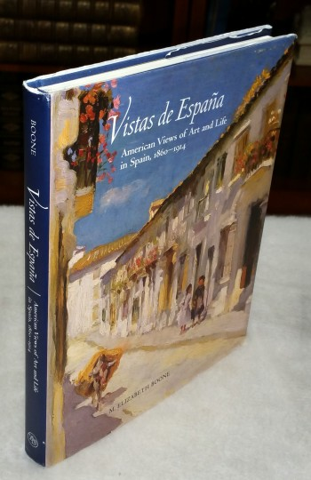 Image for Vistas De Espana: American Views of Art and Life in Spain, 1860-1914