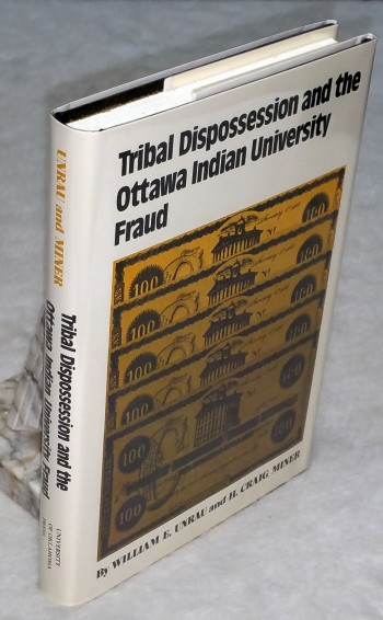 Image for Tribal Dispossession And The Ottawa Indian University Fraud