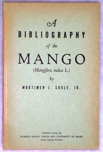 Image for A Bibliography of the Mango (Mangifera Indica L.)