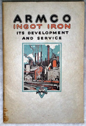 Image for The Development and Service of ARMCO Ingot Iron