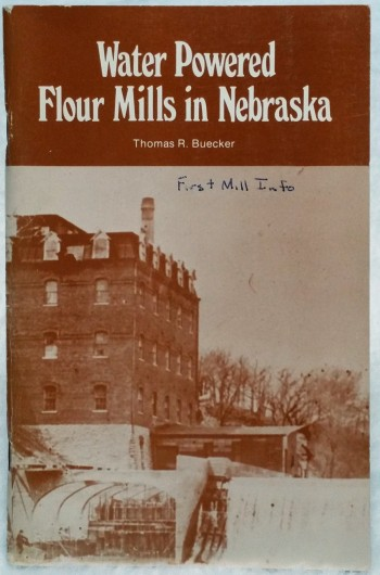 Image for Water Powered Flour Mills in Nebraska