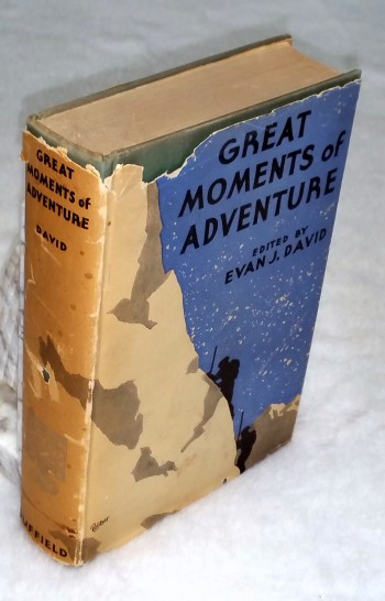 Image for Great Moments of Adventure:  The Dramatic Records of Nineteen Gallant Gentlemen