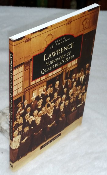 Image for Lawrence:  Survivors of Quantrill's Raid (Images of America series)