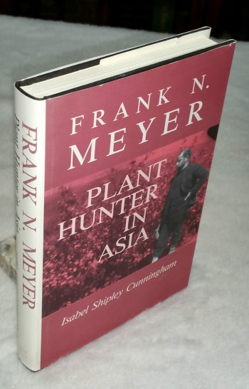 Image for Frank N. Meyer:  Plant Hunter in Asia