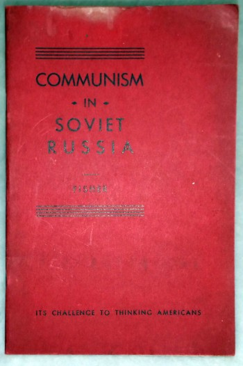 Image for Communism in Soviet Russia:  Its Challenge to Thinking Americans