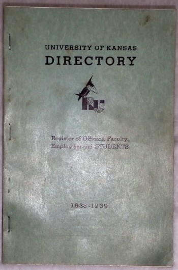 Image for University of Kansas Directory: Register of The Officers, Faculty, Employees and Students, 1938-1939