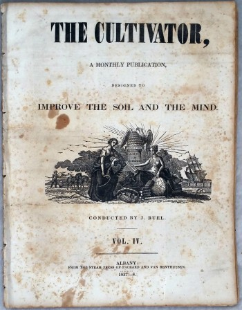 Image for The Cultivator, A Monthly Publication Devoted to the Improvement of the Soil and the Mind, Vol. IV