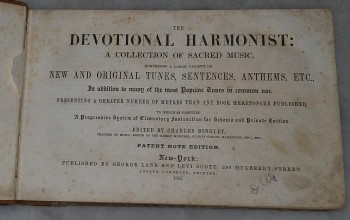 Image for The Devotional Harmonist:  A Collection of Sacred Music, Comprising a Large Variety of New and Original Tunes, Sentences, Anthems, Etc...