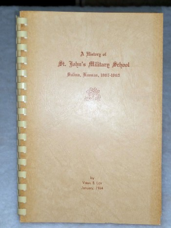 Image for A History of St. John's Military School, Salina, Kansas, 1887-1963