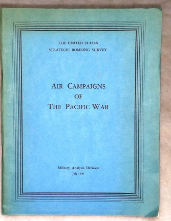 Image for The United States Strategic Bombing Survey:  Air Campaigns of the Pacific War
