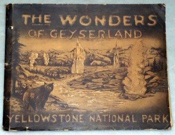 Image for The Wonders of Geyserland:  Yellowstone National Park, Nature's Curiosity Shop
