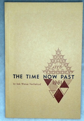 "Image for ""The Time......Now Past""  Kansas Weslyan University 1886-1961"