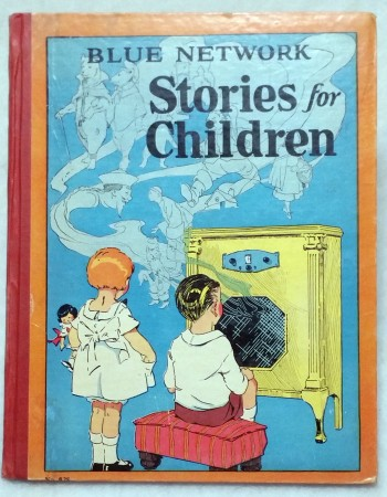 Image for Blue Network Stories for Children:  A Collection of Stories Which are Favorites with Children over the Radio