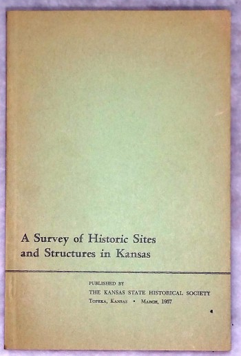 Image for A Survey of Historic Sites and Structures in Kansas