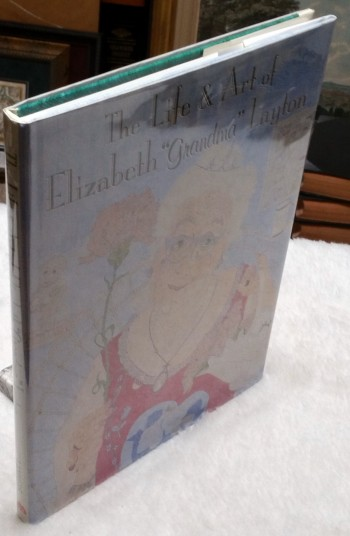 "Image for The Life and Art of Elizabeth ""Grandma"" Layton"
