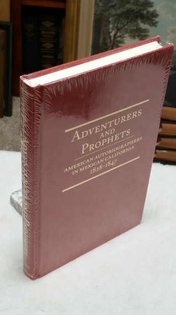 Image for Adventurers & Prophets: American Autobiographers in Mexican California 1828-1847  (Western Frontiersmen Series)