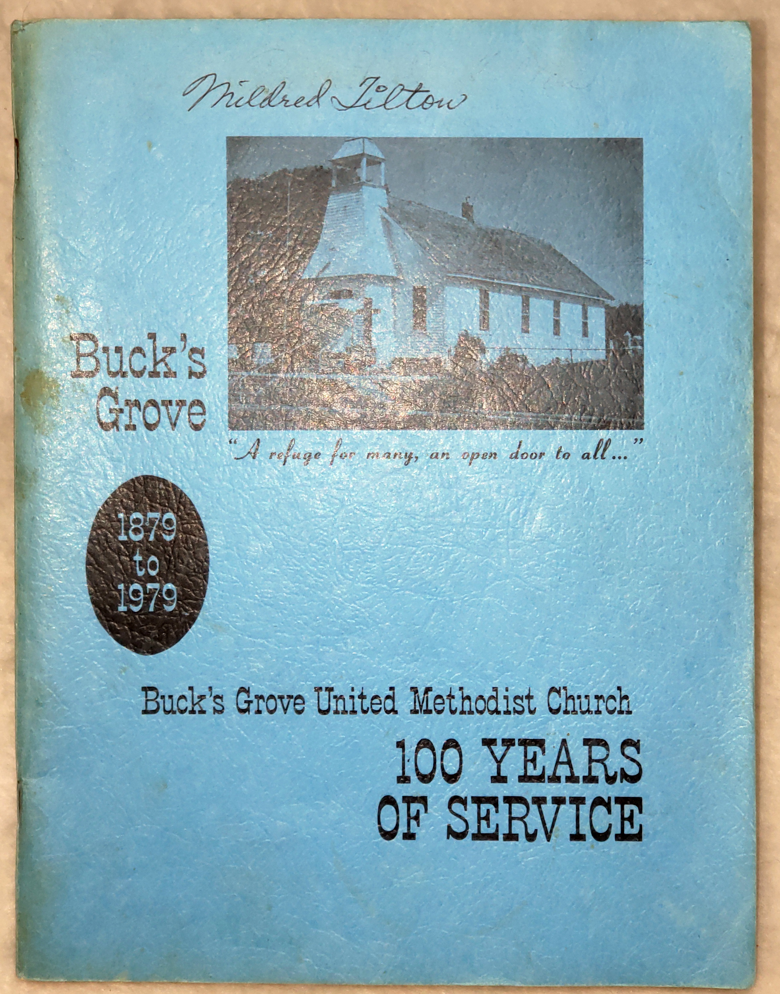 Image for Buck's Grove 1879 to 1979 / Buck's Grove United Methodist Church, 100 Years of Service