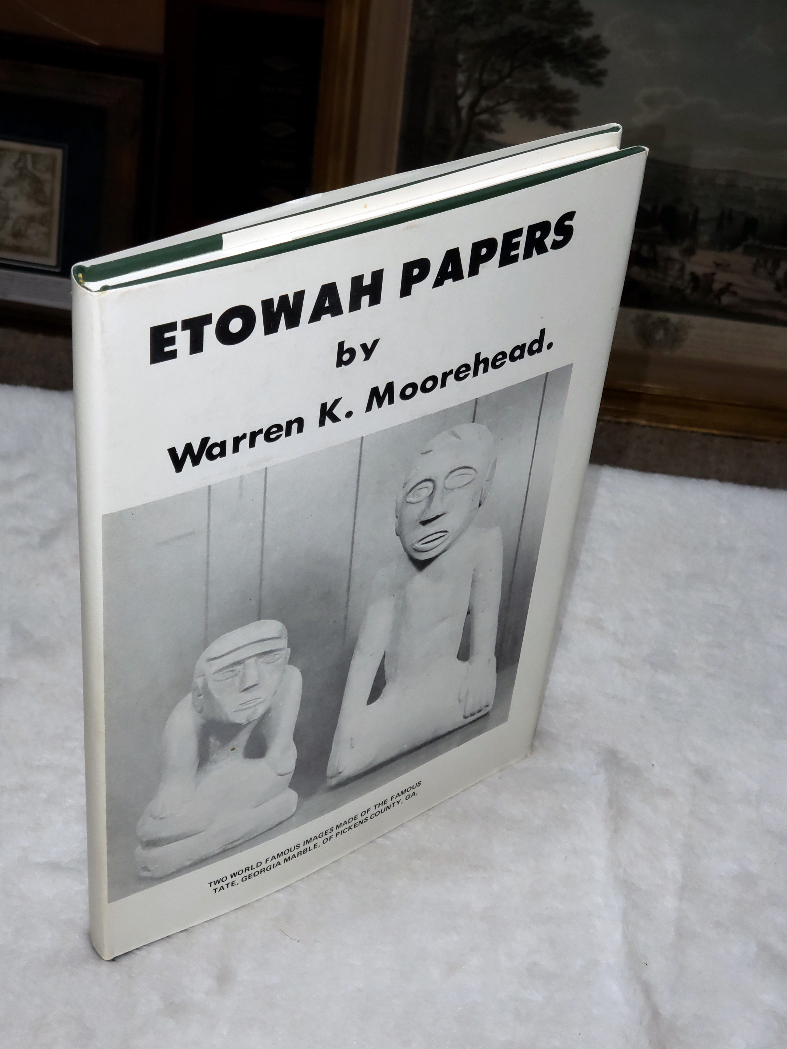 Image for Etowah Papers I:  Exploration of the Etowah Site in Georgia