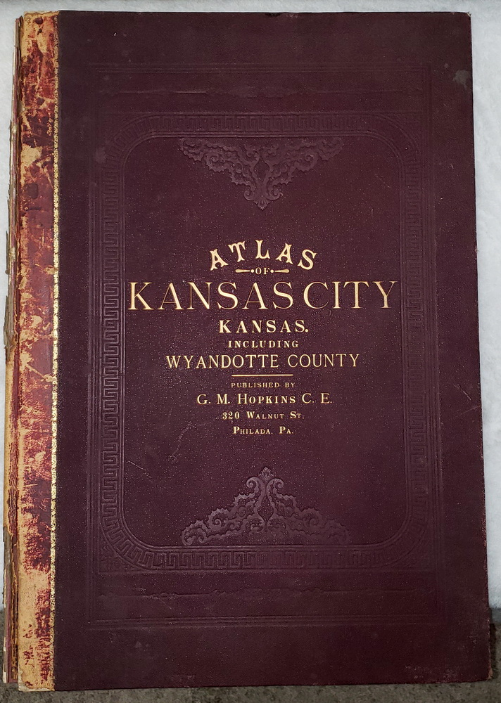 Image for A Complete Set of Surveys and Plats of Properties in Wyandotte County, and Kansas City, Kansas Compiled and Drawn from Official Records and Actual Surveys