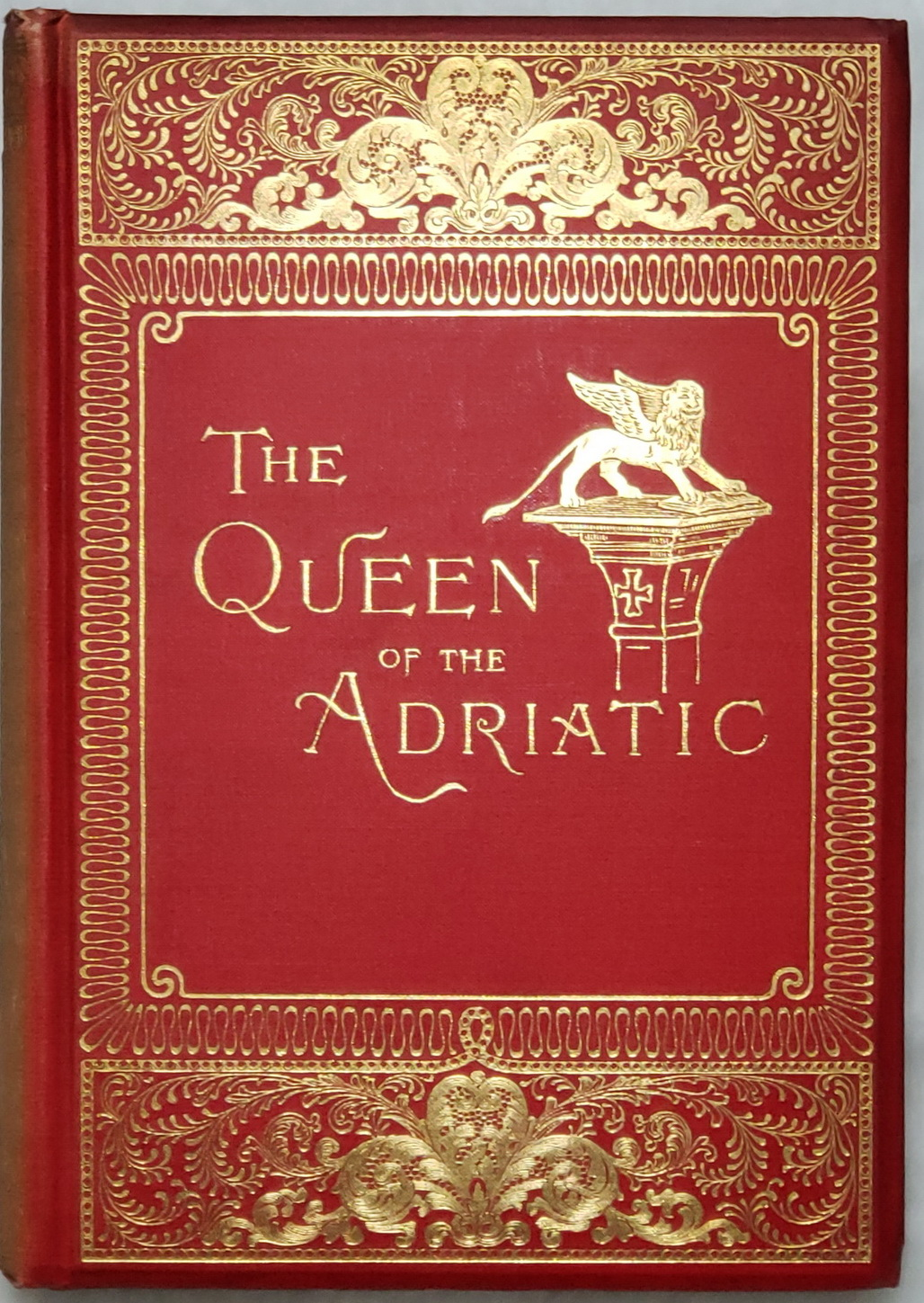Image for The Queen of the Adriatic or Venice, Mediaeval and Modern