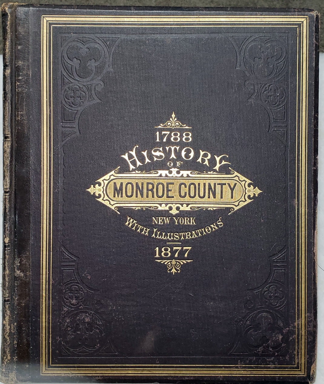 Image for History of Monroe County, New York; With Illustrations Descriptive of Its Scenery, Palatial Residences, Public Buildings, Fine Blocks, and Important Manufactories