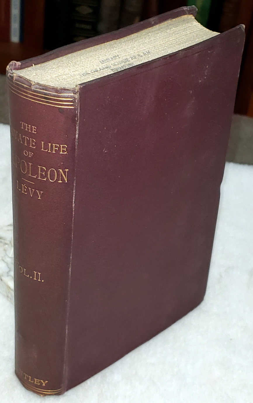 Image for The Private Life of Napoleon (Volume II ONLY of Two volumes)