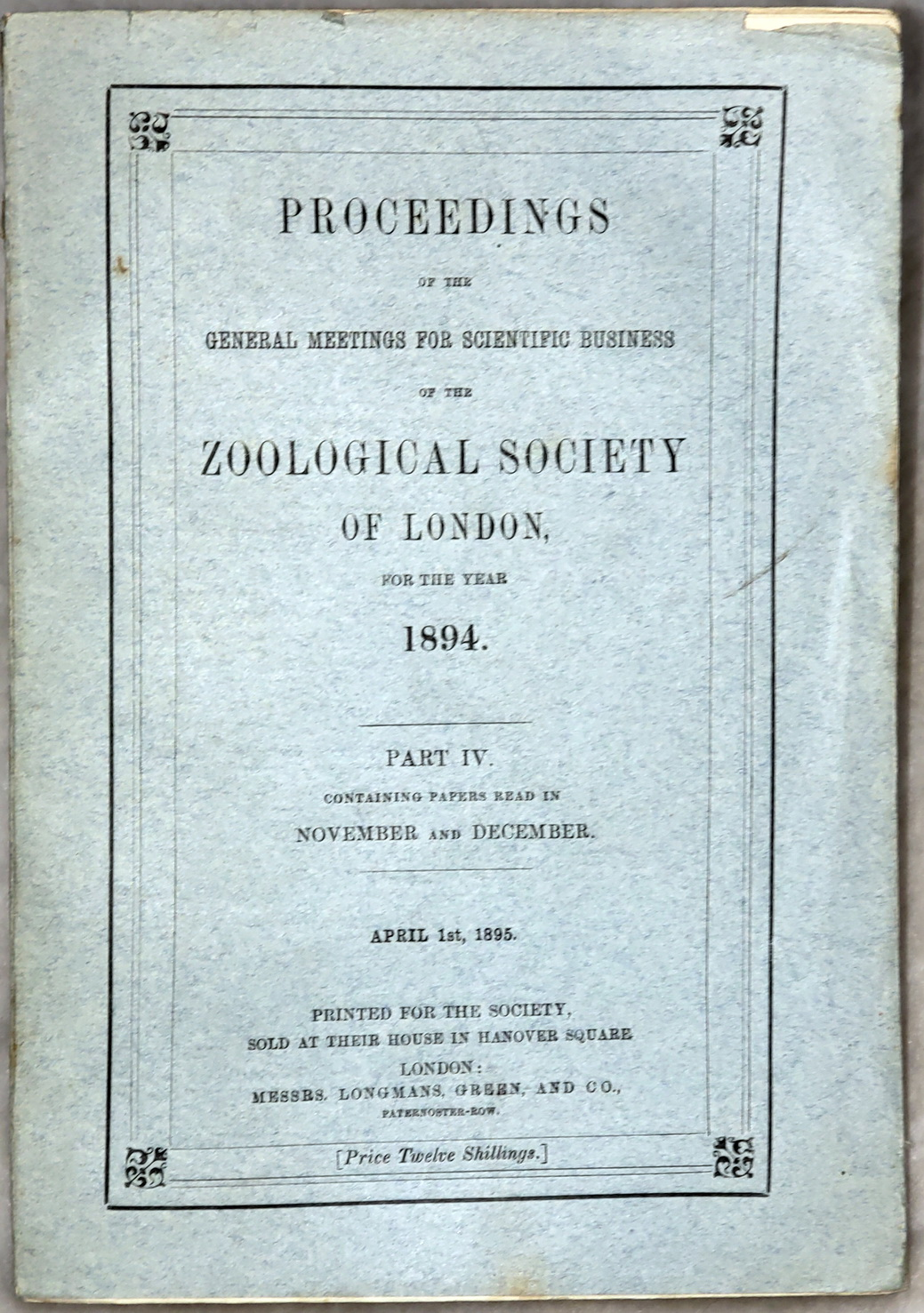 Image for Proceedings of the General Meetings for Scientific Business of the Zoological Society of London, for the Year 1894.  Part IV. Containing Papers Read in November and December