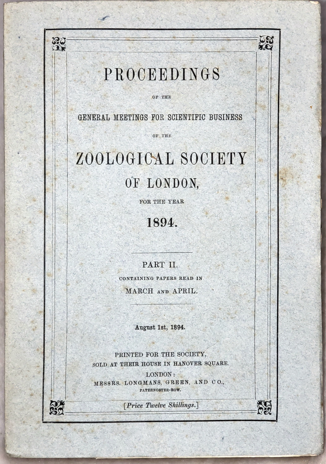 Image for Proceedings of the General Meetings for Scientific Business of the Zoological Society of London, for the Year 1894.  Part II. Containing Papers Read in March and April