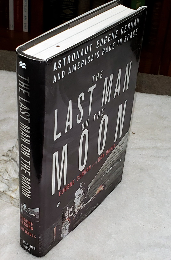 Image for The Last Man on the Moon:  Astronaut Eugene Cernan and America's Race in Space