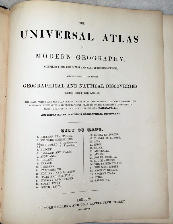 Image for The Universal Atlas of Modern Geography, Compiled from The Latest and Most Authentic Sources, and Including All the Recent Geographical and Nautical Discoveries Through the World